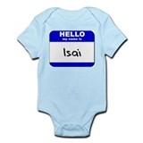 hello my name is isai  Infant Bodysuit
