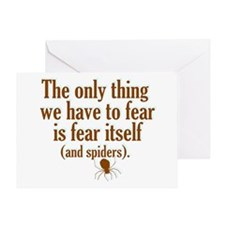 The Only Thing We Have to Fear... Greeting Card