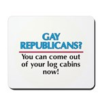 GAY REPUBLICANS? Mousepad