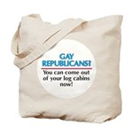 GAY REPUBLICANS? Tote Bag