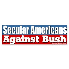 Secular Americans Against Bush Bumpersticker