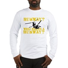 Runway? Who Needs A Runway? 3 Long Sleeve T-Shirt