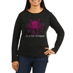 O is for Octopus Women's Long Sleeve Dark T-Shirt