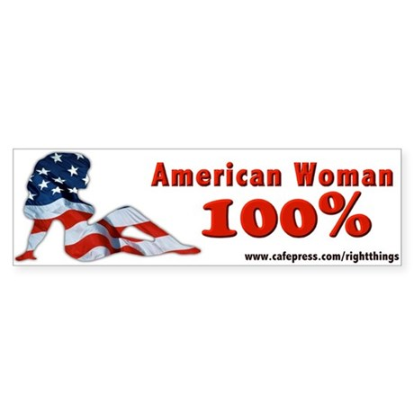 100% American Woman Bumper Sticker