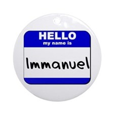 hello my name is immanuel  Ornament (Round)