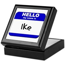 hello my name is ike Keepsake Box
