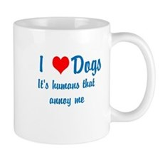 Humans annoy me Coffee Mugs