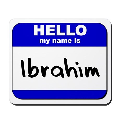 hello my name is ibrahim Mousepad