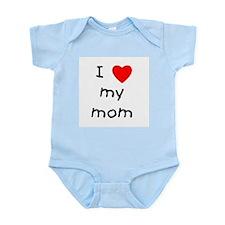 I love my mom Infant Bodysuit