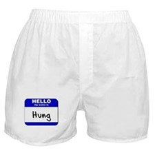 hello my name is hung  Boxer Shorts