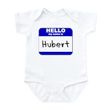 hello my name is hubert  Infant Bodysuit