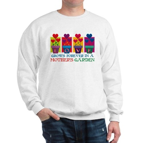 Mother's Garden Sweatshirt