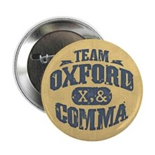 "Team Oxford Comma 2.25"" Button"