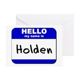 hello my name is holden  Greeting Cards (Package o