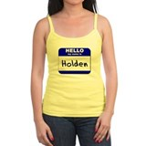 hello my name is holden  Ladies Top