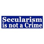Secularism is not a Crime (bumper sticker)