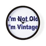 Im Not Old. Im Vintage Wall Clock