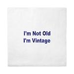 Im Not Old. Im Vintage Queen Duvet