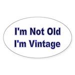 Im Not Old. Im Vintage Sticker