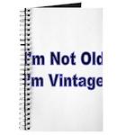 Im Not Old. Im Vintage Journal
