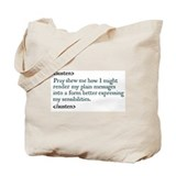 Jane Austen Pray Shew Tote Bag