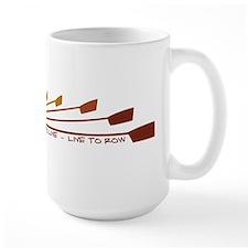 Live To Row Mugs