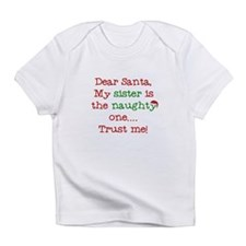 Dear Santa My Sister Infant T-Shirt