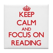 Keep calm and focus on Reading Tile Coaster