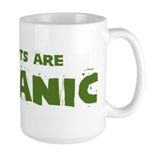 My Farts are ORGANIC Mugs