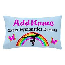DREAM GYMNASTICS Pillow Case
