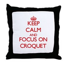 Keep calm and focus on Croquet Throw Pillow