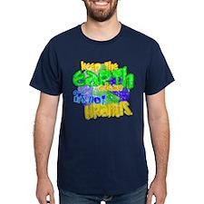 Keep the Earth clean... its n T-Shirt