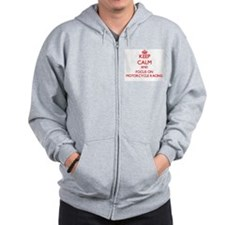 Keep calm and focus on Motorcycle Racing Zip Hoodie