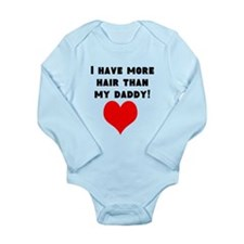 I Have More Hair Than My Daddy! Body Suit