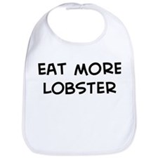 Eat more Lobster Bib