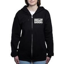 Shut the Front Door! Women's Zip Hoodie
