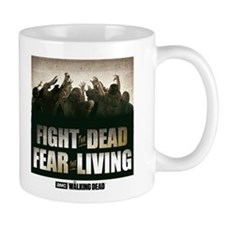Fight the Dead, Fear the Living Coffee Mug