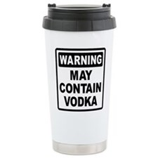 Warning May Contain Vodka Travel Mug