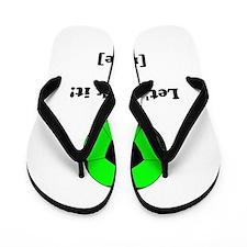 Personalized Lets kick it! - GREEN Flip Flops