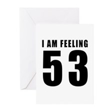 I am feeling 53 Greeting Cards (Pk of 10)