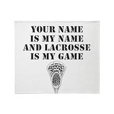 Lacrosse Is My Game (Custom) Throw Blanket