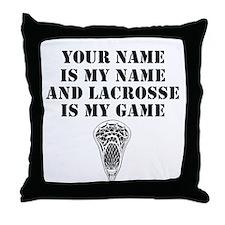 Lacrosse Is My Game (Custom) Throw Pillow
