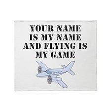 Flying Is My Game (Custom) Throw Blanket