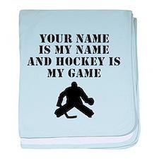 Hockey Is My Game (Custom) baby blanket