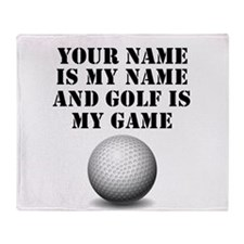 Golf Is My Game (Custom) Throw Blanket