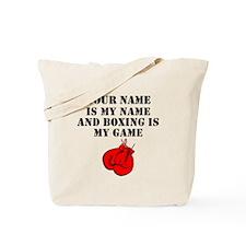 Boxing Is My Game (Custom) Tote Bag