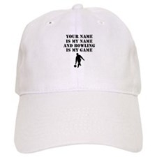Bowling Is My Game (Custom) Baseball Baseball Cap