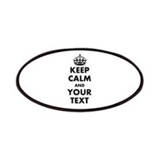 Personalized Keep Calm Patches