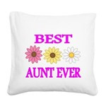 BEST AUNT EVER WITH FLOWERS 3 Square Canvas Pillow
