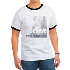 Only Believe Smith Wigglesworth T-Shirt